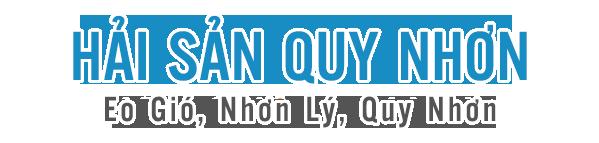 Hải sản Nhơn Lý – Quy Nhơn, quán Hoàng Thao (0902 871080)